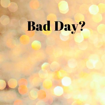 bad-day-quote
